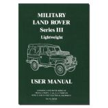 Military Land Rover Series 3 Lightweight Illustrated User Manual