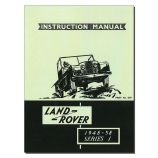 Land Rover Series 1 Instruction Manual 1948-58